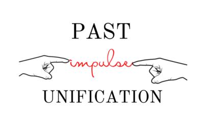 Past Impulse Unification