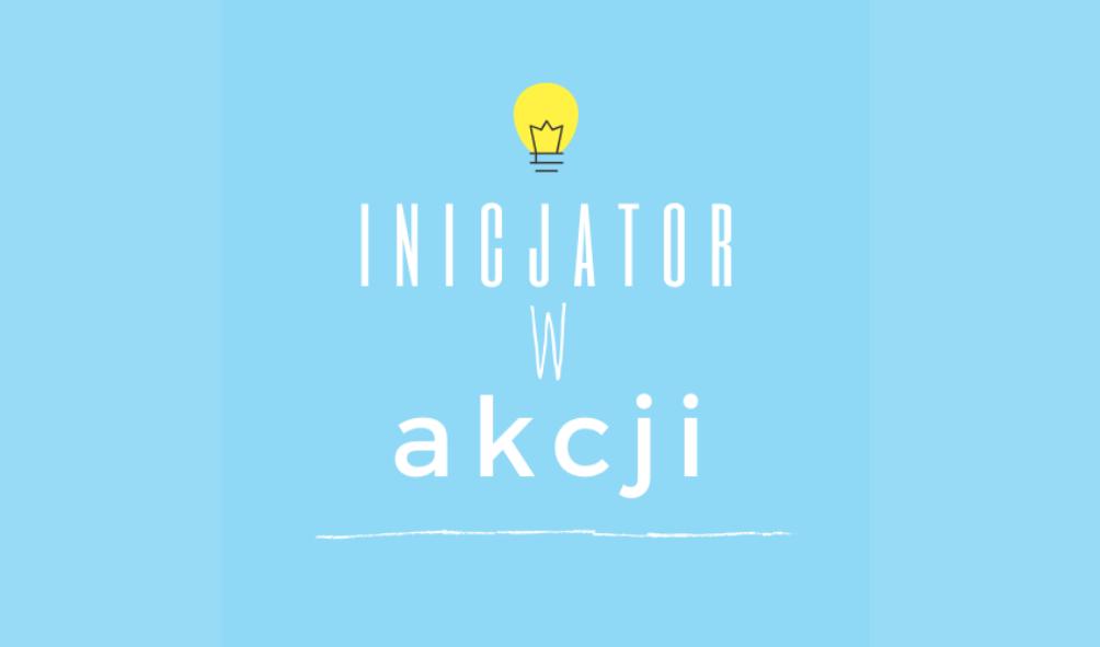 """""""Inicjator wAkcji"""" – nowy program grantowy dla warszawskiej młodzieży!"""
