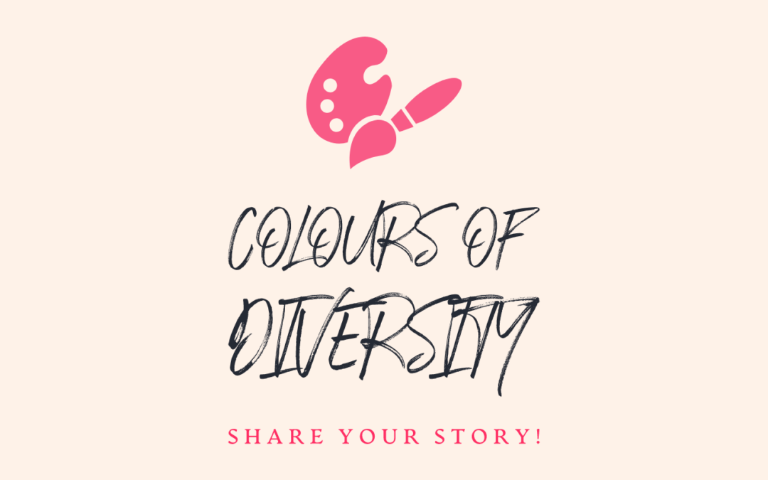 Colours of diversity – share your story!
